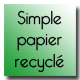 Simple papier recyclé