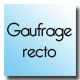 Gauffrage recto