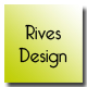 Rives design