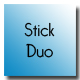 Stick duo