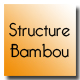 Structure bambou
